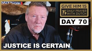 Justice is Certain | Give Him 15: Daily Prayer with Dutch Day 70