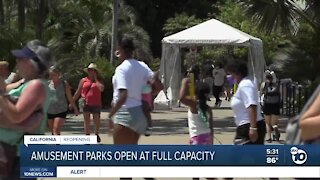 San Diego amusement parks open at full capacity