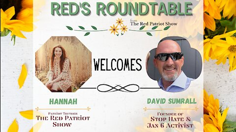 Red's Roundtable: David Sumrall talks Jan 6, Political Prisoners, Deep State Cabal, & Standing Up!!!