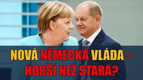Nová německá vláda - horší než stará?