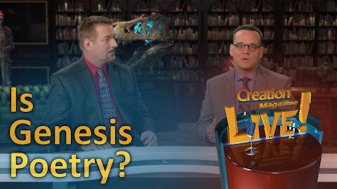 Is Genesis poetry? (Creation Magazine LIVE! 7-05)