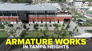 Armature Works in Tampa Heights | We're Open