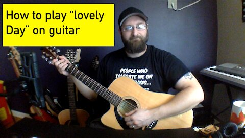"""How to play """"Lovely Day"""" By Bill Withers"""