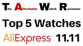 The Best 5 Watches - AliExpress 11.11 Sale 2020 !