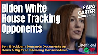 Biden White House Tracking Opponents