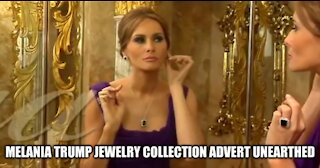 Melania Trump Jewelry Collection Advert Unearthed