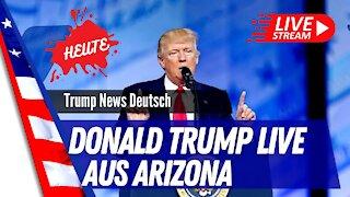 Donald Trump Rally LIVE aus Arizona