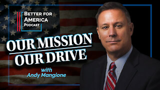 Better For America: Our Mission, Our Drive