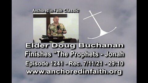 "#1241 AIFGC – Doug Buchanan - Concluding his series on the prophet ""Jonah"""