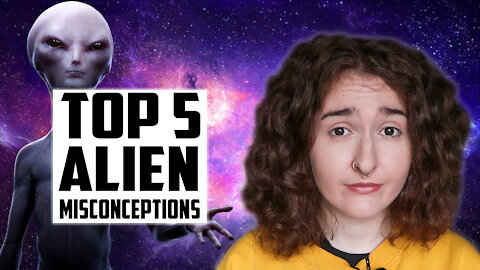 Top 5 Alien Misconceptions: Why We Shouldn't Fear Aliens