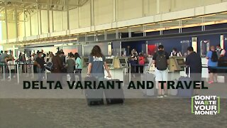 Delta variant impacting travel plans