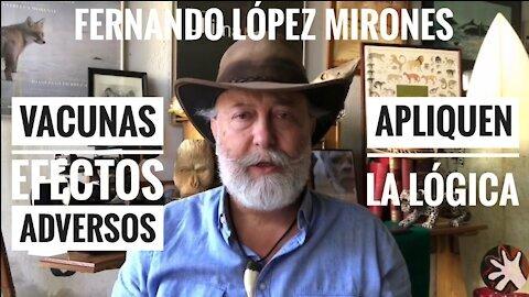 """López Mirones y la errada lógica del """"Yo me vacuné y no morí, por tanto es segura"""""""