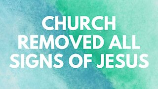 Church Removed All Signs of Jesus. Should I Leave?