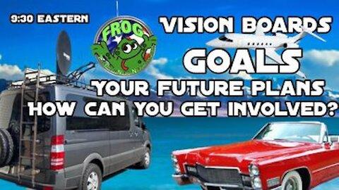 Vision Boards. (GOALS) Your Future Plans ! Tonight 9:30 pm est