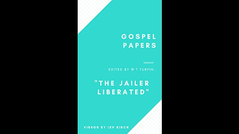 The Jailer Liberated