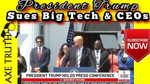 Pres Trump to sues Big Tech & CEO's over Censorship , violation of the 1st Amendment
