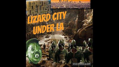 LIZARD CiTY UNDER LA