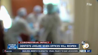 Dentists unsure when offices will reopen
