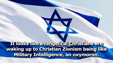 Evangelicals Are Waking Up to the Fact Israel's Interests Are Not Their Own, or Those of the US