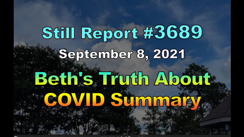 Beth's Truth About COVID Summary, 3689