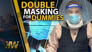DOUBLE MASKING FOR DUMMIES