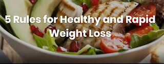 5 Rules For Healthy Weight Loss