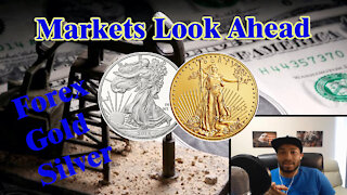 Markets Look Ahead Oil, Dollar, Forex, Gold & Silver