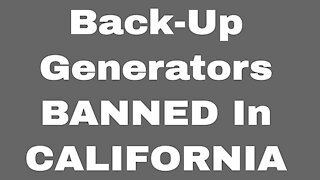 California Just Banned Back-Up Generators (Get Out Now!)