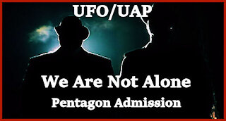 """""""We Are Not Alone""""...Pentagon & Dept. of Defense"""