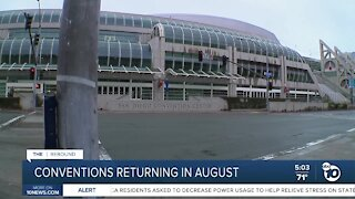 San Diego conventions returning in August
