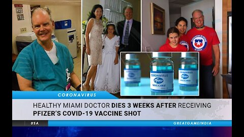 Doctor Dies From Covid Vaccine-Wife And Daughter Distraught