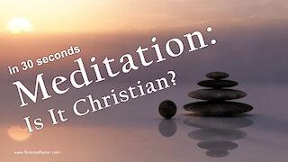 Is Meditation Biblical? Eastern vs Biblical Meditation