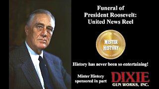 Funeral of President Roosevelt: United News Reel