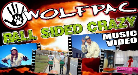 """WOLFPAC - """"Ball Sided Crazy"""" Official Music Video"""