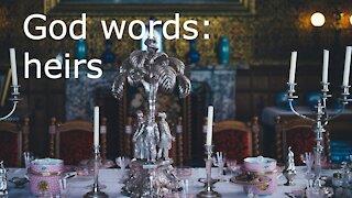God words: heirs