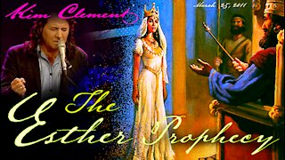 👑 ESTHER - Kim Clement Prophecy