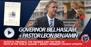 Former Governor of Tennessee Bill Haslam + Remnant Church Weekly Update