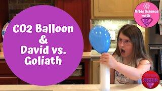 CO2 Balloon & David vs. Goliath - DIY Experiment