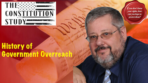 266 - History of Government Overreach