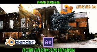 Blender explosion scene Breakdown: Factory Explosion ft. KHAOS add-on