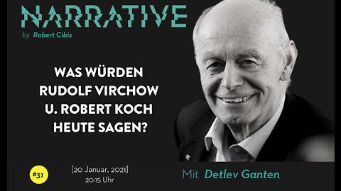 Narrative #31 - Detlev Ganten
