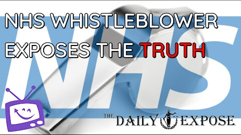 NHS Whistleblower Exposes The Truth
