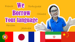 We borrow your language !