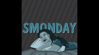Smonday [GMG Originals]