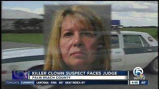 Killer clown suspect faces judge in Palm Beach County