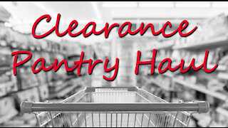 Clearance Food Haul From Hannaford ~ Save Money ~ Beef Up Your Preps