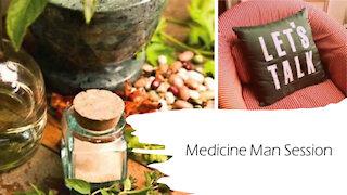 Medicine Man Sessions