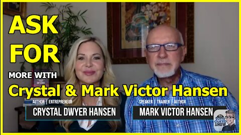 Ask For More with Crystal & Mark Victor Hansen on The Tony DUrso Show