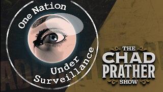 One Nation Under Surveillance!   Ep 240