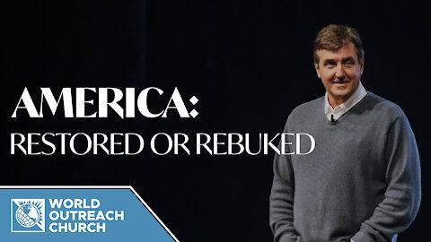 America [Restored or Rebuked]